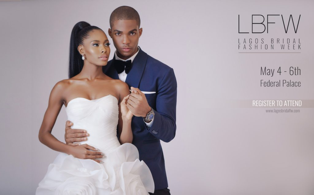 LAGOS BRIDAL FASHION WEEK TICKETS NOW AVAILABLE!